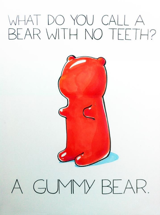 Teddy Land: What do you call a bear with no teeth? A gummy bear.