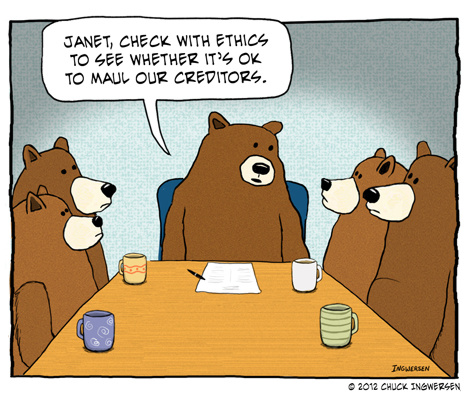 Teddy land: Janet, check with ethics to see whether it's ok to maul our creditors. - Chuck Ingwersen