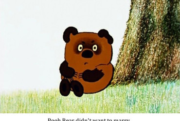 Pooh Bear didn't want to marry, but the thought of Honeymoon was driving him crazy.